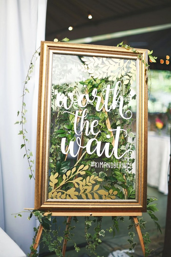 Worth the wait gold mirror wedding sign ideas