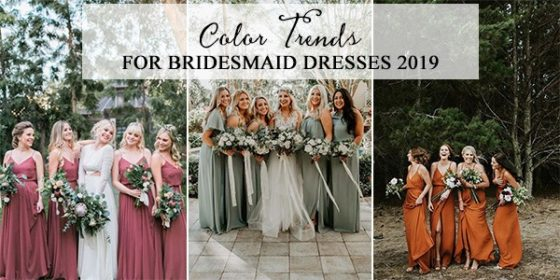2019 bridesmaid dress color trends
