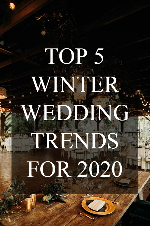 top 5 trending winter wedding ideas for 2020